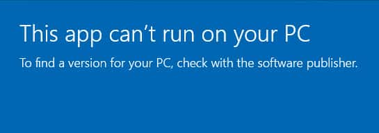 this app can't run on your PC Windows 10